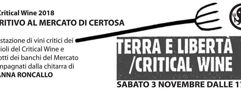 Pre-Critical Wine // Apertivito al mercato di Certosa // 3 Novembre 2018