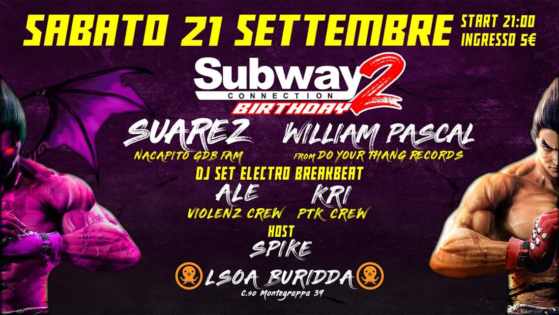 Subway 2nd Birthday // 21 Settembre 2019
