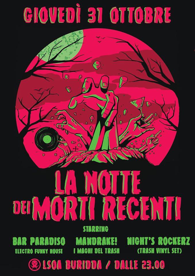 La Notte dei Morti Recenti // 31 Ottobre 2019