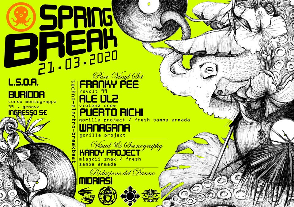 Spring Break___techno_electro_breakbeat_ // 21 Marzo 2020
